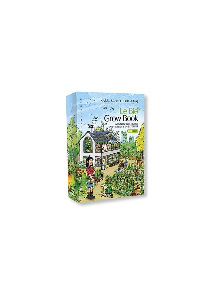 BOOK - LE BIO GROW BOOK - FRENCH VERSION